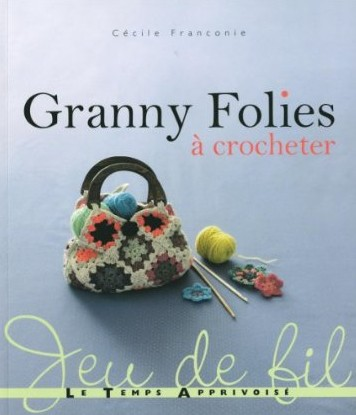 Granny Folies - Cecile Franconie