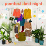 Pomfest knit night at Loop London