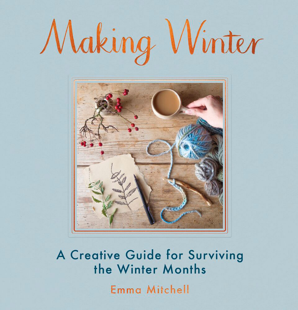 Emma Mitchell and Making Winter